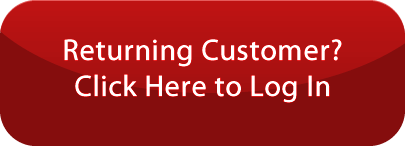 Returning Customer? Click Here to Login!