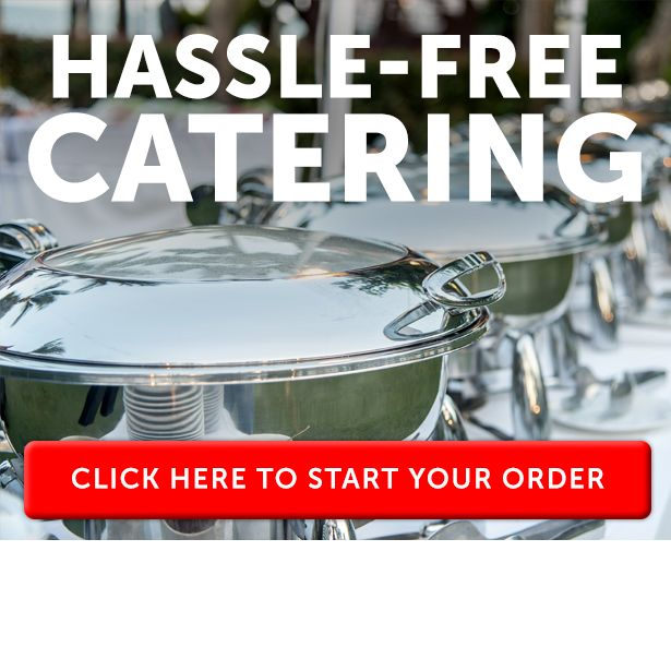 Hassle-free catering. Click her to start your order.
