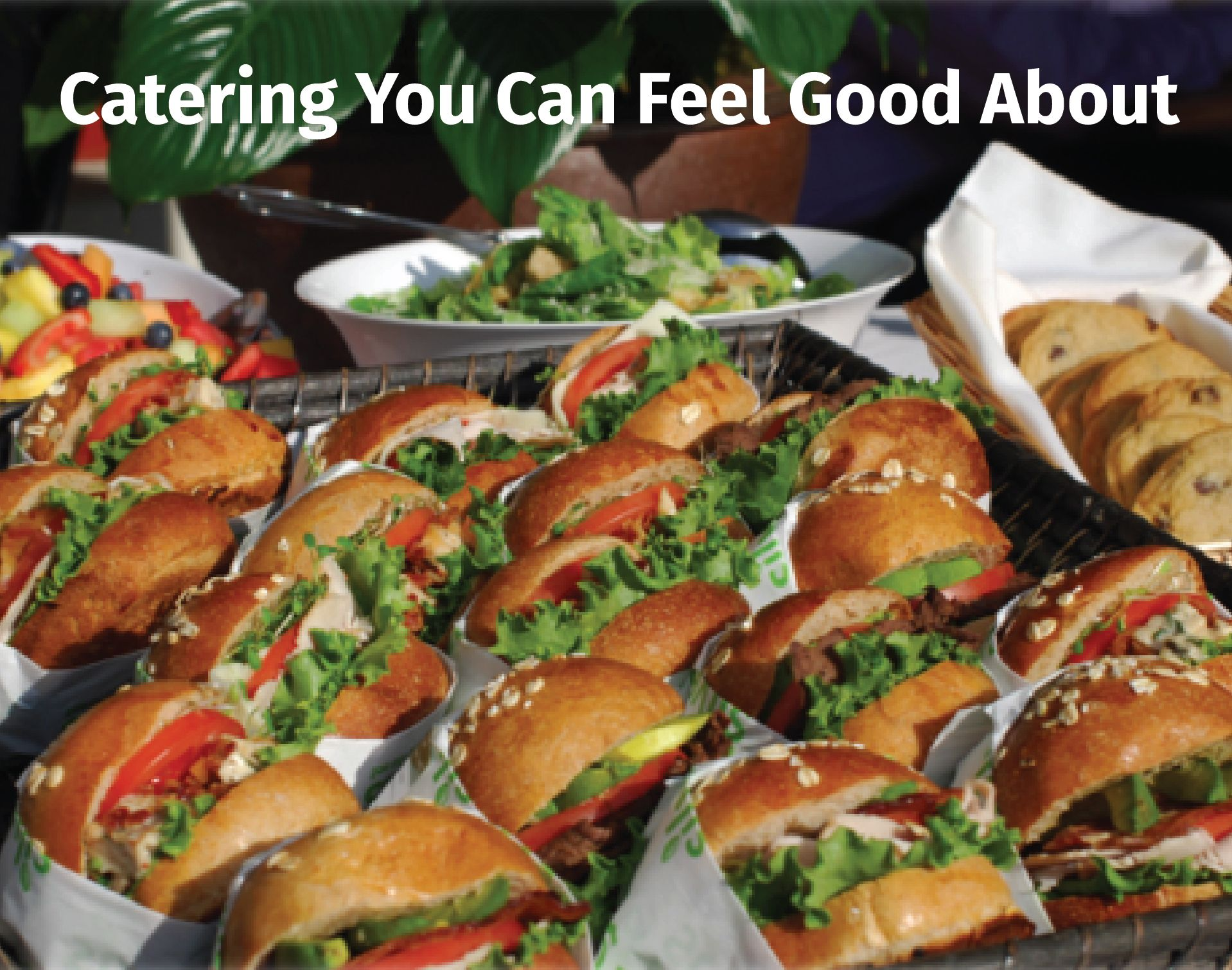 Hassle-Free Catering. Click Here to Start Your Order