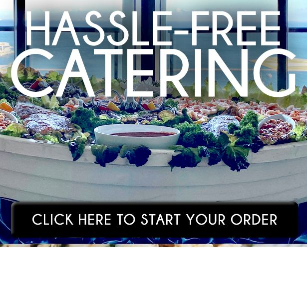 hassle free catering. click here to start your order.